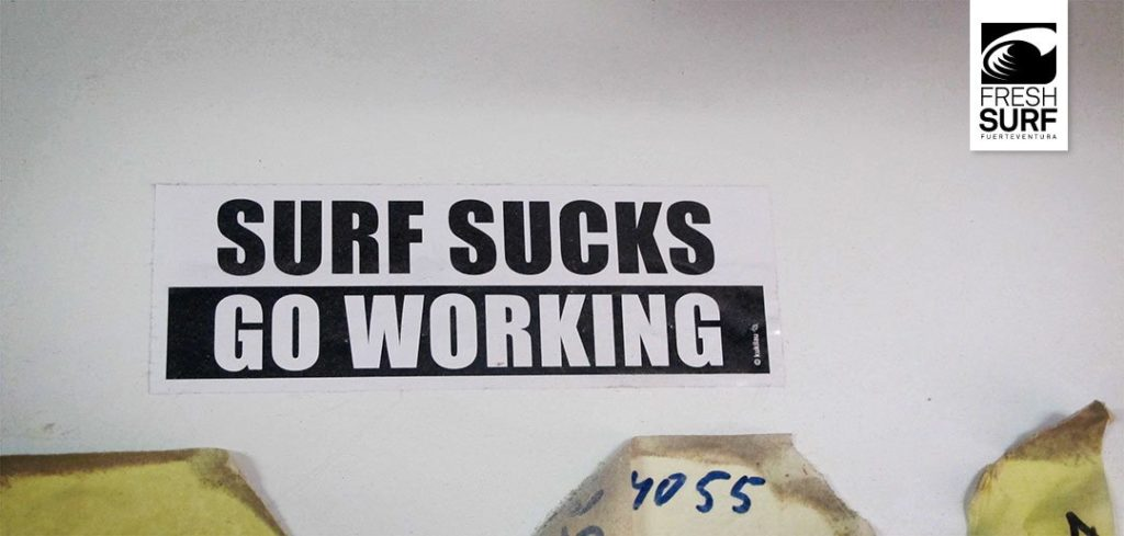 Surf Sucks go Working