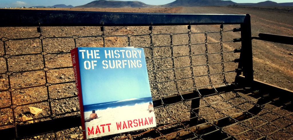 The History of Surfing – Matt Warshaw