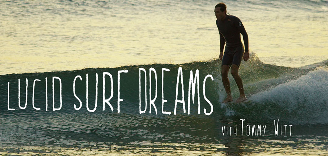 Titelbild Lucid Surf Dreams Tommy Witt