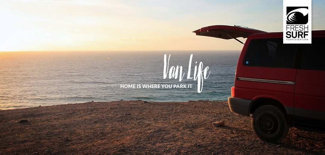 Van Life – Home is where you park it
